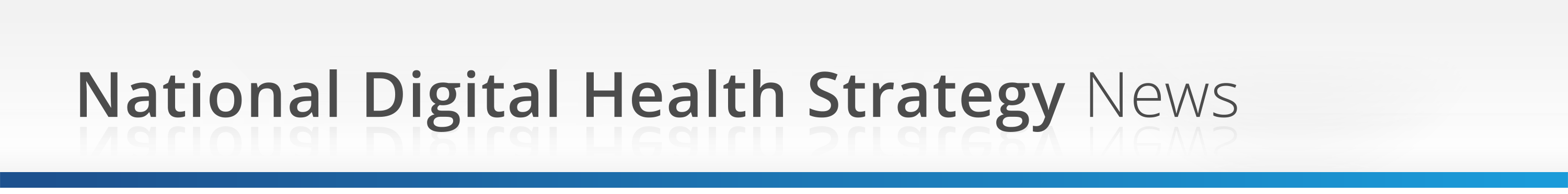 National Digital Health Strategy News