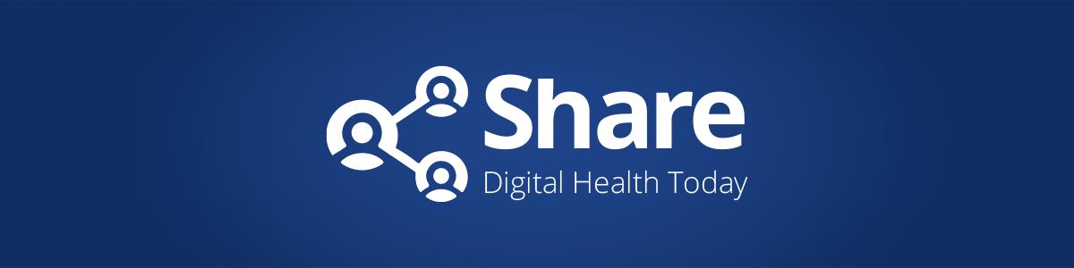 Share Digital Health Today