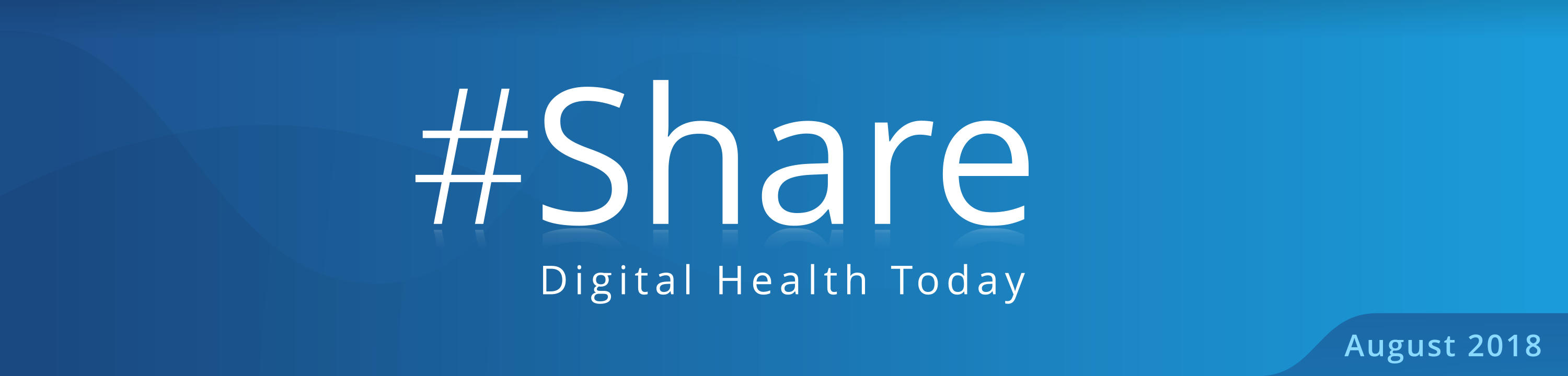 Share Digital Health Today