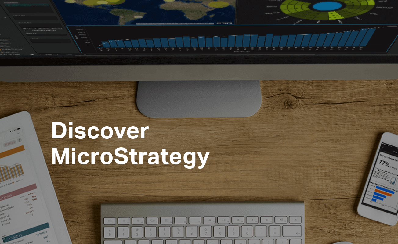 Discover MicroStrategy Enterprise Analytics